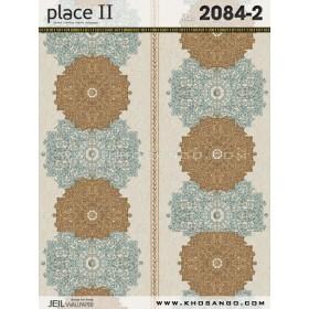 Giấy dán tường Place II 2084-2