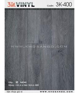 Sàn nhựa 3K Vinyl K400