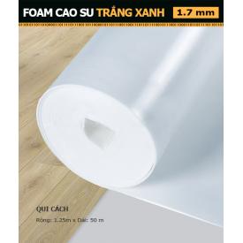 Foam Cao Su Trắng Xanh 1.7 mm