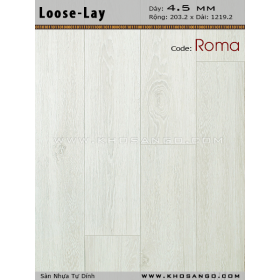 Sàn nhựa Loose-Lay Roma